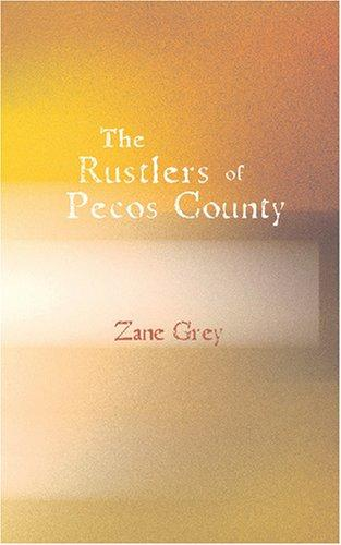 Download The Rustlers of Pecos County