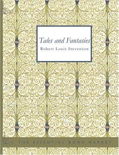 Tales and Fantasies (Large Print Edition)