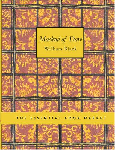 Macleod of Dare (Large Print Edition)