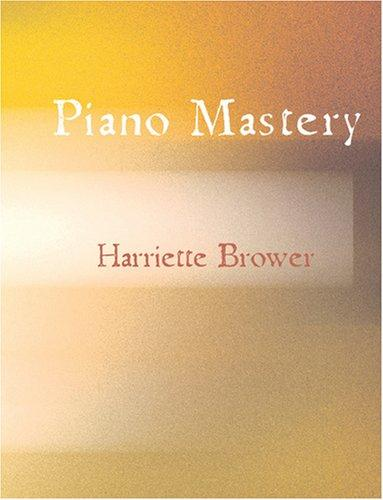 Download Piano Mastery (Large Print Edition)
