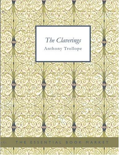 Download The Claverings (Large Print Edition)
