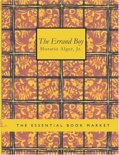 The Errand Boy (Large Print Edition)