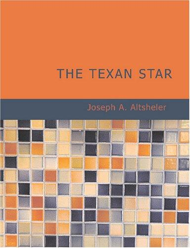The Texan Star (Large Print Edition)