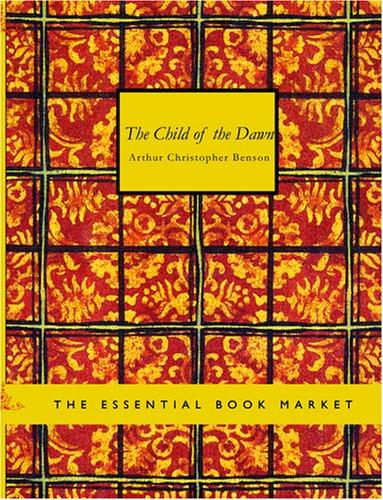 The Child of the Dawn (Large Print Edition)