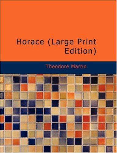 Horace (Large Print Edition)