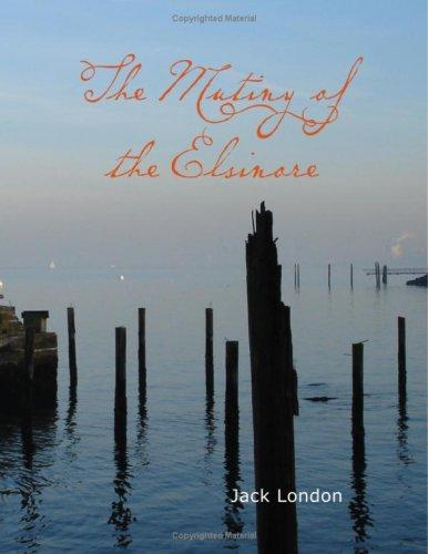 Download The Mutiny of the Elsinore (Large Print Edition)