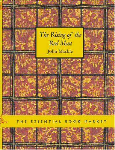 The Rising of the Red Man (Large Print Edition)