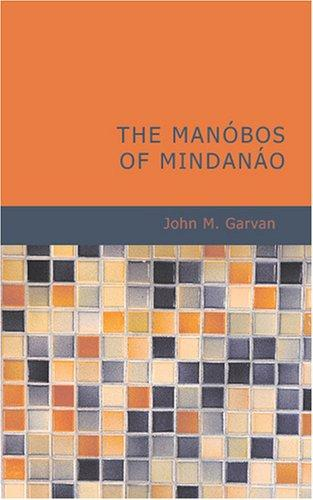 The Manóbos of Mindanáo