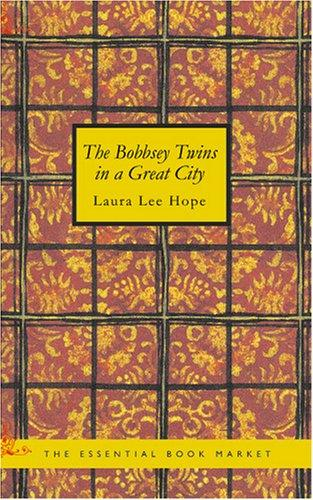 Download The Bobbsey Twins in a Great City