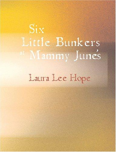 Download Six Little Bunkers at Mammy June s (Large Print Edition)