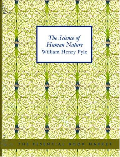 Download The Science of Human Nature (Large Print Edition)
