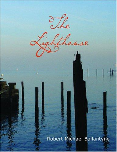 Download The Lighthouse (Large Print Edition)