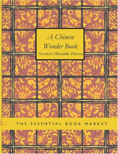 A Chinese Wonder Book (Large Print Edition)