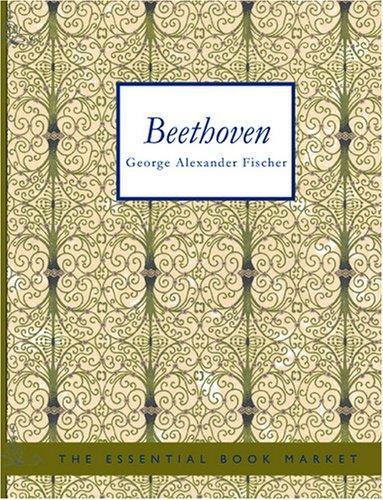 Beethoven (Large Print Edition)