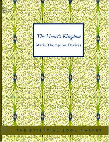 The Heart\'s Kingdom (Large Print Edition)