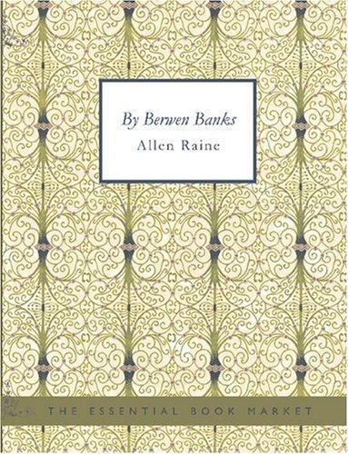 By Berwen Banks (Large Print Edition)