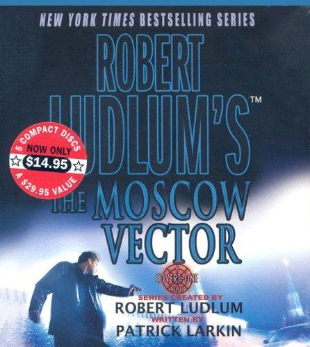 Download Robert Ludlum's The Moscow Vector