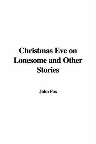 Download Christmas Eve on Lonesome And Other Stories