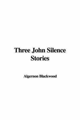 Download Three John Silence Stories