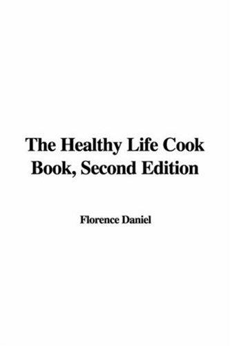 Download The Healthy Life Cook Book