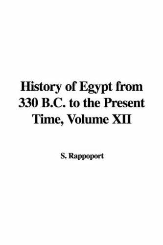 History of Egypt from 330 B.c. to the Present Time