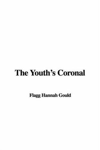 The Youth's Coronal