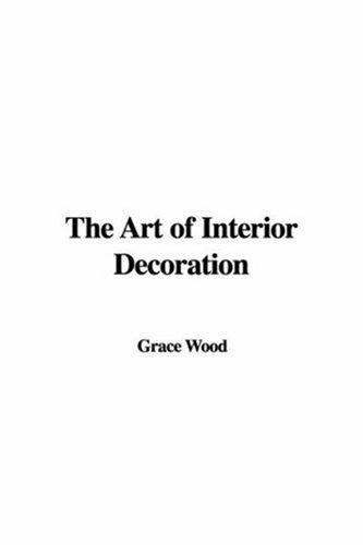 Download The Art of Interior Decoration