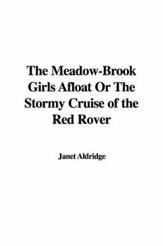 The Meadow-brook Girls Afloat or the Stormy Cruise of the Red Rover