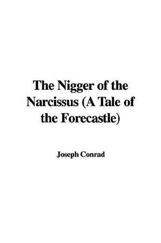 Download The Nigger of the Narcissus a Tale of the Forecastle