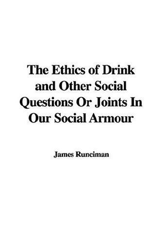 Download The Ethics of Drink And Other Social Questions or Joints in Our Social Armour