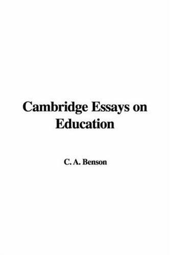 Download Cambridge Essays on Education