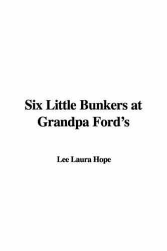 Download Six Little Bunkers at Grandpa Ford's