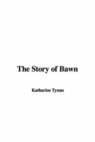 Download The Story of Bawn