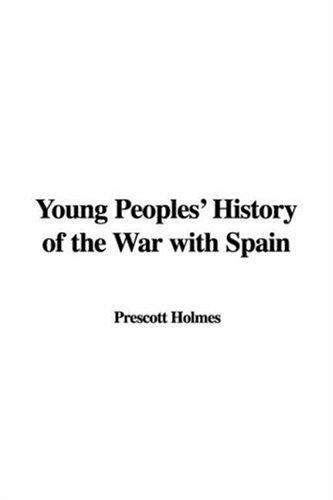 Young Peoples' History of the War with Spain
