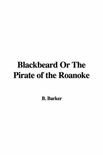 Download Blackbeard Or The Pirate of the Roanoke