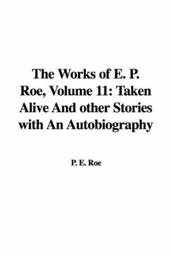 The Works of E. P. Roe, Volume 11