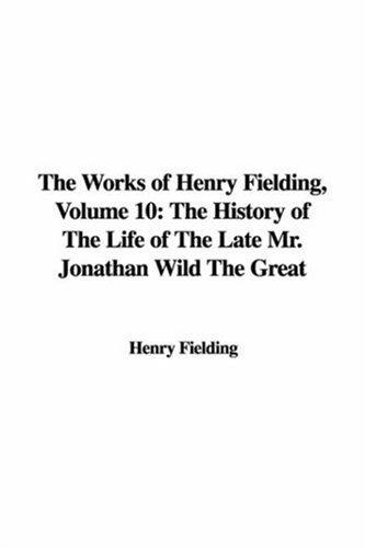 Download The Works of Henry Fielding, Volume 10