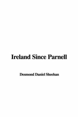 Ireland Since Parnell