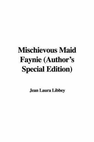 Mischievous Maid Faynie (Author's Special Edition)