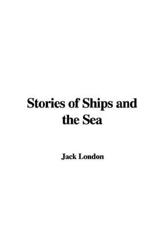Download Stories of Ships and the Sea