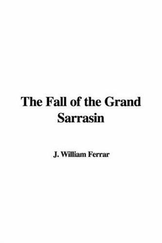Download The Fall of the Grand Sarrasin