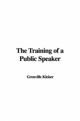 Download The Training of a Public Speaker