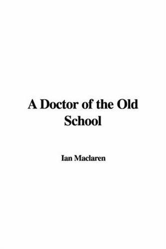 Download A Doctor of the Old School