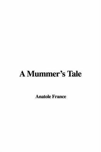 Download A Mummer's Tale