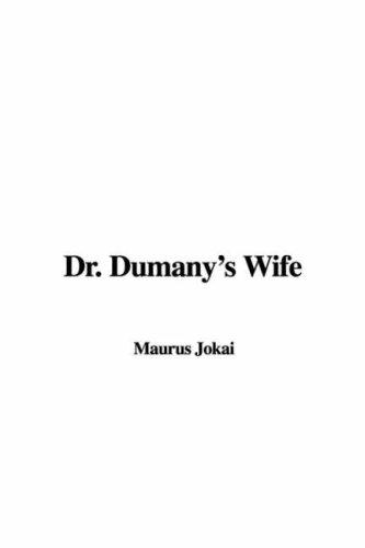 Dr. Dumany's Wife