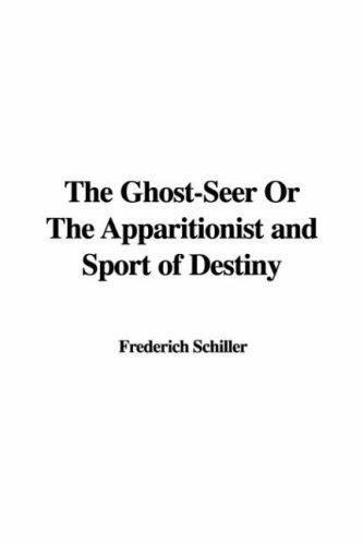 Download The Ghost-Seer Or The Apparitionist and Sport of Destiny
