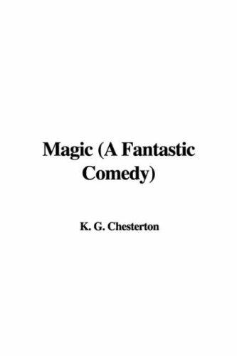 Magic (A Fantastic Comedy)