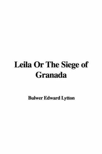 Download Leila Or The Siege of Granada