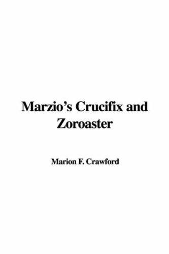 Download Marzio's Crucifix and Zoroaster