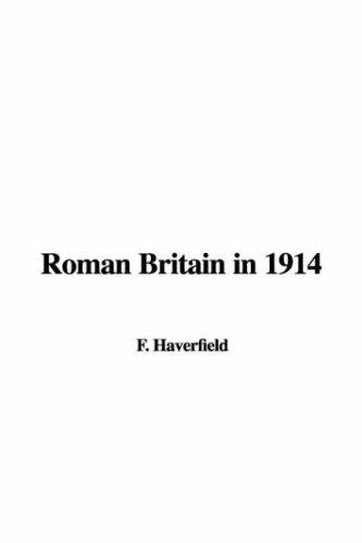 Download Roman Britain in 1914